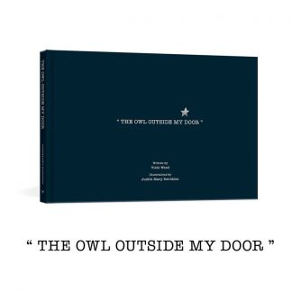 "Unclebearskin Productions ""The Owl Outside My Door"""
